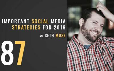 Three Important Social Strategies for 2019