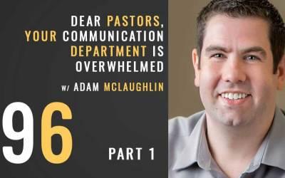 Dear Pastors, your communication department is overwhelmed