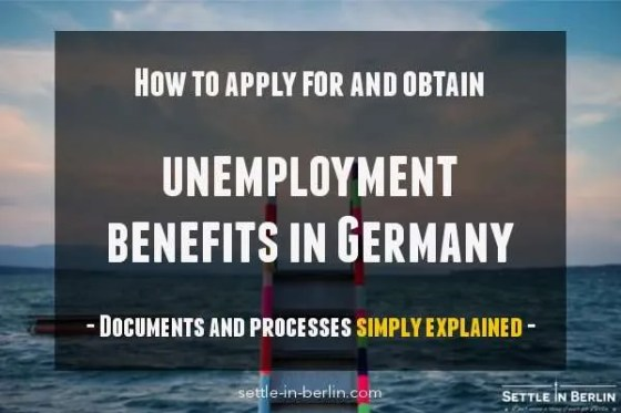 Simple Step By Step Guide To Unemployment Benefits In Germany Sib