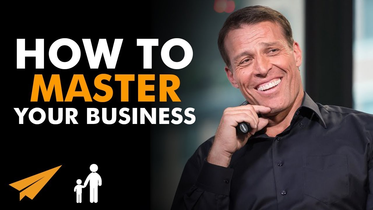 How to Master Your Business by Tony Robbins