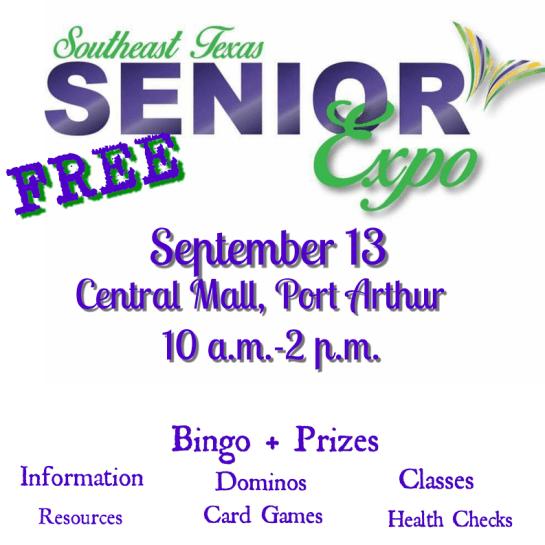 Senior Expo Port Arthur, Senior Events Beaumont TX, SETX Senior events, Golden Triangle senior health fair