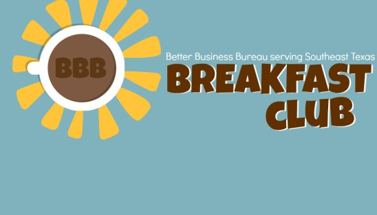 networking breakfast Beaumont TX, networking breakfast Southeast Texas, SETX networking breakfast, Golden Triangle networking events, BBB events Southeast Texas, SETX BBB events.