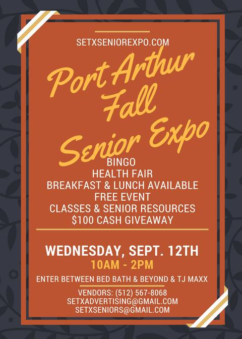 Senior Expo Port Arthur, Senior Health Fair Port Arthur, Senior Events Southeast Texas, Senior Expo Beaumont, Health Fair Beaumont, health fairs Texas, senior expos texas, senior events Texas, Golden Triangle Senior Calendar