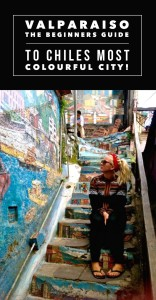 Valparaiso, Chile: The Beginners Guide! SEVEN CONTINENTS SASHA!