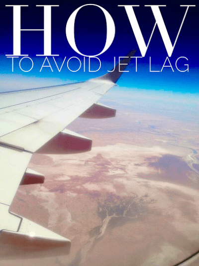 HOW TO AVOID JET LAG: Tips From A Full-Time Traveler! SEVEN CONTINENTS SASHA