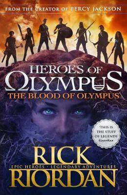 The Blood of Olympus (HoO 5) by Rick Riordan