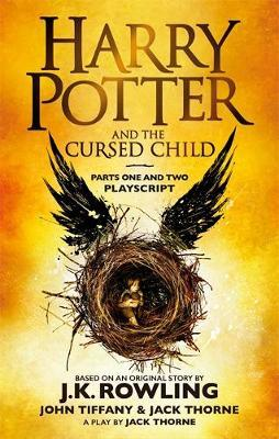 Harry Potter and the Cursed Child - Parts One and Two: The Official Playscript o by J. K. Rowling