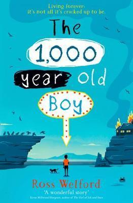 1000-Year-Old Boy by Ross Welford