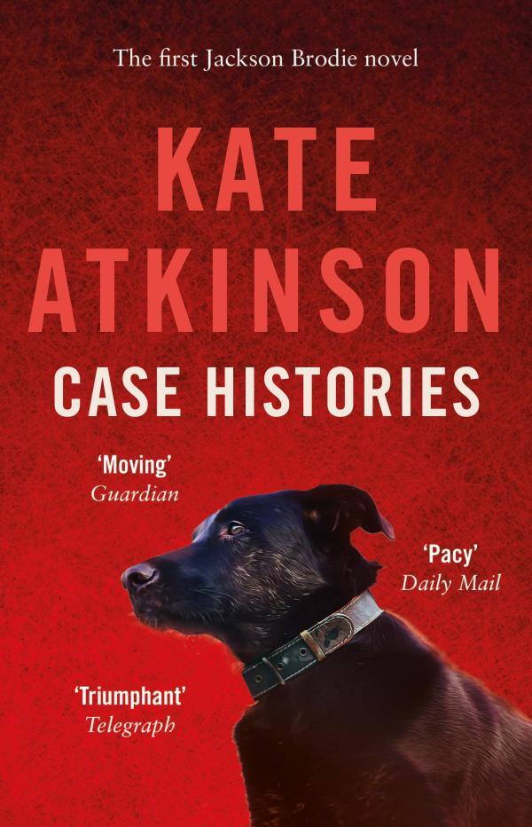Case Histories (JB 1) by Kate Atkinson