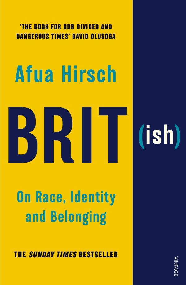 Brit(ish) (CR18) by Afua Hirsch
