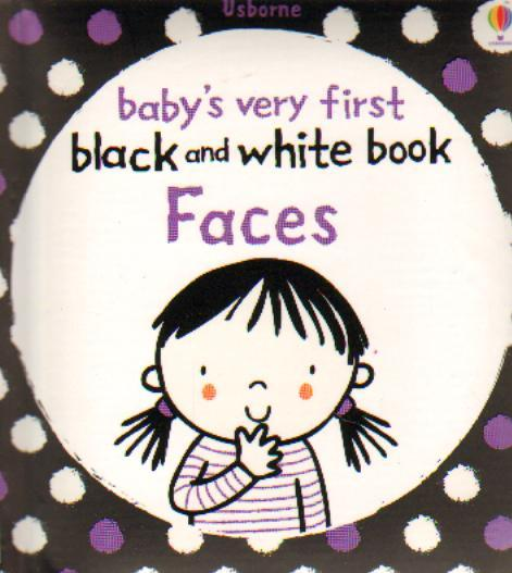Babys Very First Black White Books Faces by  ,