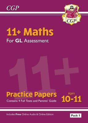New 11+ GL Maths Practice Papers: Ages 10-11 - Pack 1 by