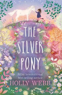 Silver Pony by Holly Webb