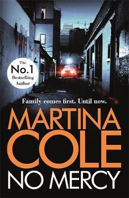 No Mercy: The heart-stopping novel from the Queen of Crime by Martina Cole