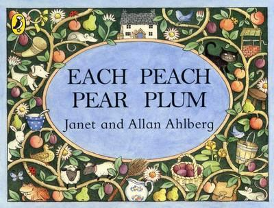 Each Peach Pear Plum by Allan Ahlberg