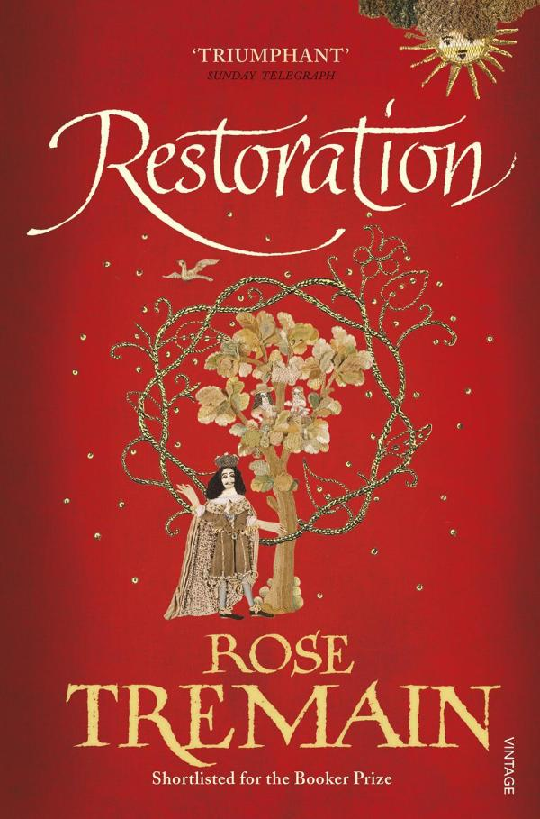Restoration by Rose Tremain