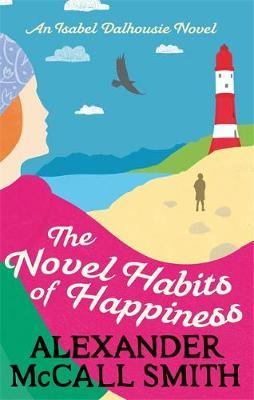 The Novel Habits of Happiness (ID) by Smith, Alexande McCall