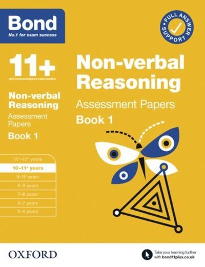 Bond 11+ Non Verbal Reasoning Assessment Papers 10-11 years Book 1 by