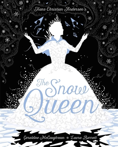 The Snow Queen by Geraldine McCaughrean