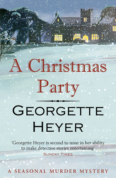 A Christmas Party by Georgette Heyer