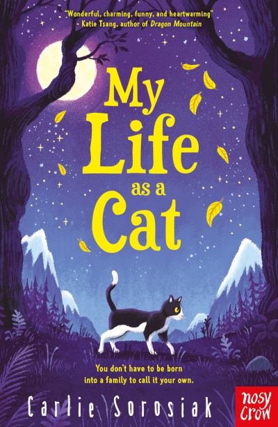 My Life as a Cat by Carlie Sorosiak