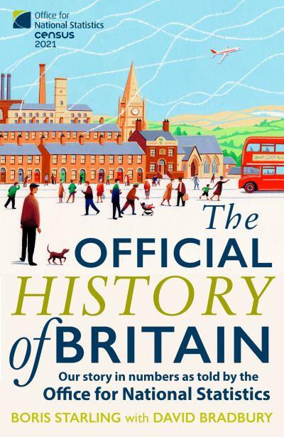 The official history of Britain by David J. Bradbury