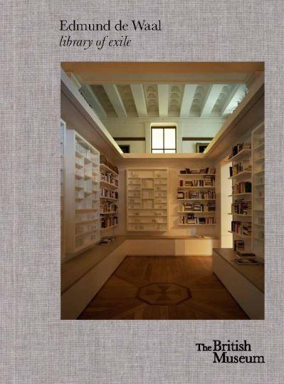 Edmund de Waal: library of exile by Waal, Edmund de