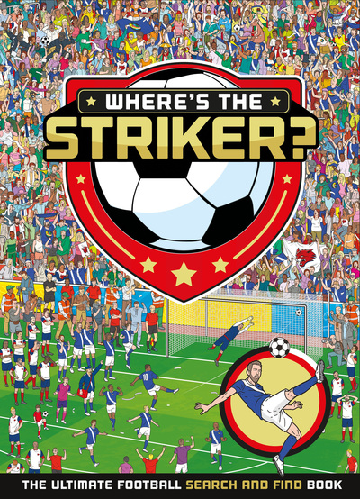 Where's The Striker? by Publishing UK Egmont