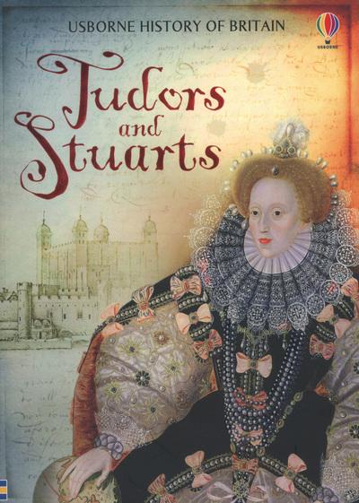 History Of Britian Tudors & Stuarts by  ,