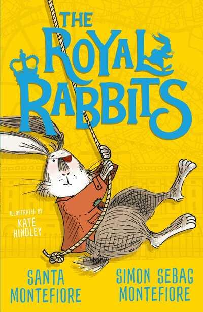 The Royal Rabbits by Santa Montefiore