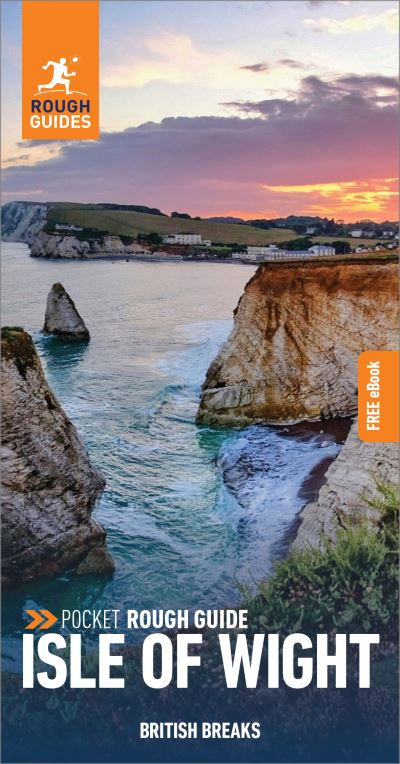 Pocket Rough Guide British Breaks Isle of Wight (Travel Guide with Free eBook) by Rough Guides
