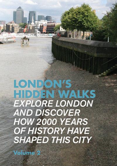 London's Hidden Walks: Volume 2 by Stephen Millar
