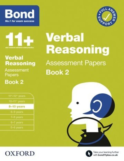 Bond 11+ Verbal Reasoning Assessment Papers 9-10 Years Book 2 by