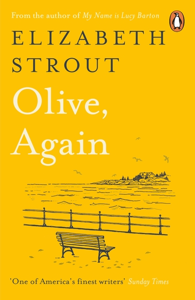 Olive, Again: New novel by the author of the Pulitzer Prize-winning Olive Kitter by Elizabeth Strout