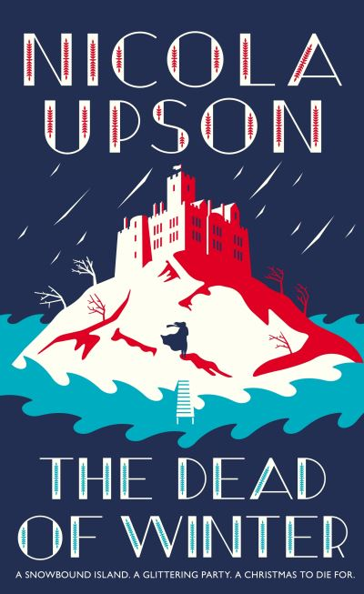 The Dead of Winter by Nicola Upson