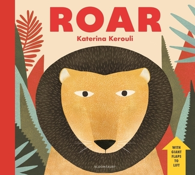 Roar: A Book of Animal Sounds by Katerina Kerouli