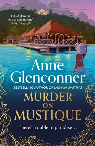 Murder On Mustique by Anne Glenconner