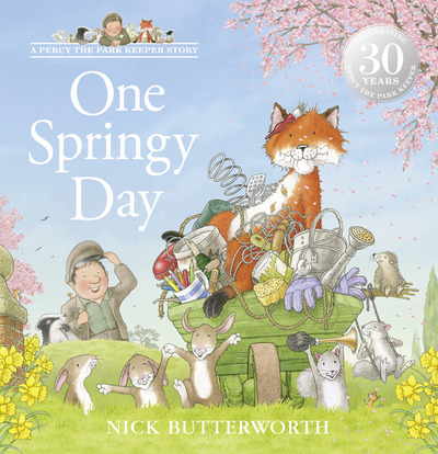 One Springy Day (A Percy the Park Keeper Story) by Nick Butterworth