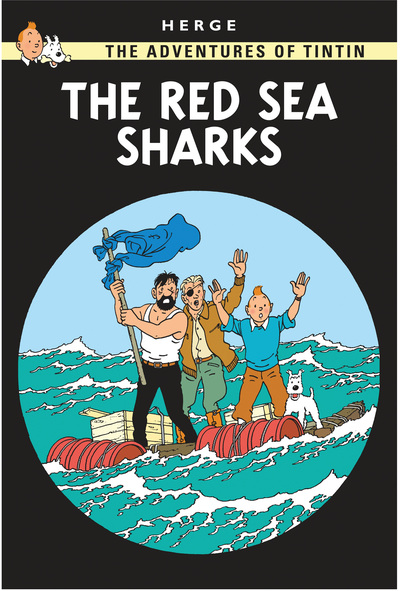 Tintin Red Sea Sharks by  Herge