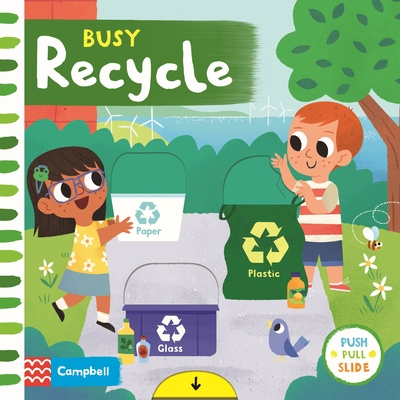 Busy Recycle by Campbell Books