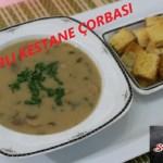 Mantarlı Kestane Çorbası Yapımı