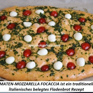 Tomaten Mozzarella Focaccia