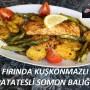 Fırında Kuşkonmazlı Patatesli Somon Balığı
