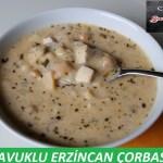 Tavuklu Erzincan Çorbası Tarifi