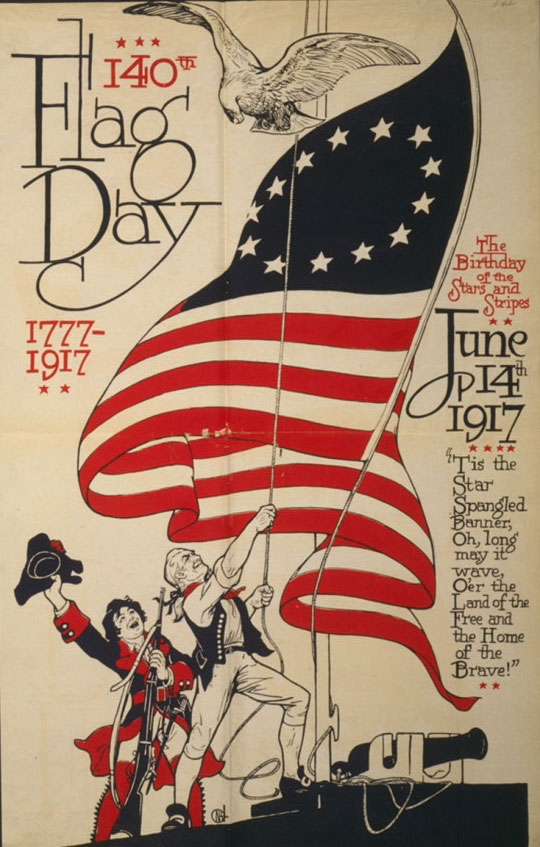 140th U.S. Flag Day poster. 1777-1917. From the United States Library of Congress