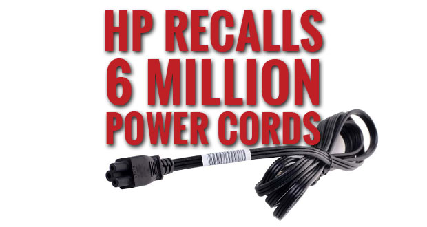 HP Recalls 6 Million Power Cords