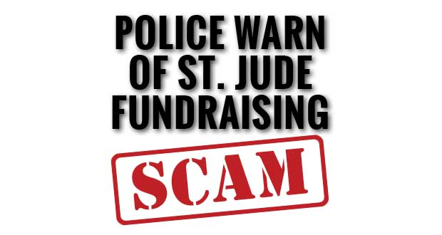 Sevierville Police warn of a St. Jude Children's Research Hospital Fundraising Scam