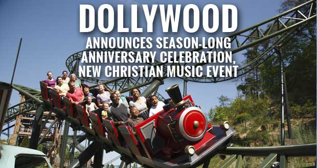 Dollywood Announces 30th Anniversary Celebration Packed with Events, Including New Christian Music Event