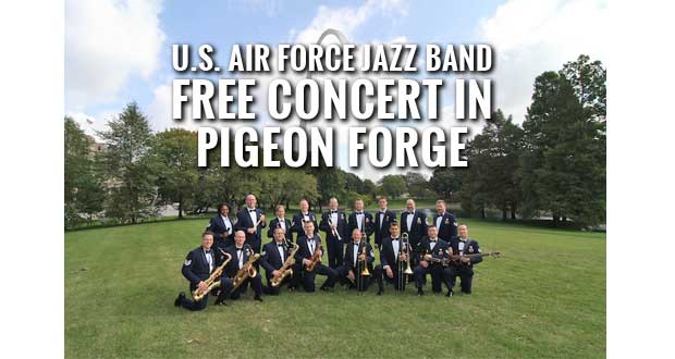 Shades of Blue Jazz Ensemble from the U.S. Air Force Band of Mid-America to play a free concert in Pigeon Forge, Tenn.