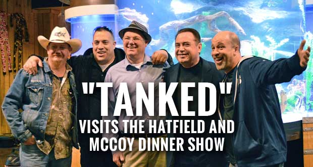 """Tanked"" Series Featuring Hatfield and McCoy Dinner Show in Pigeon Forge"